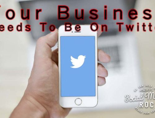Your Business Needs To Be On Twitter